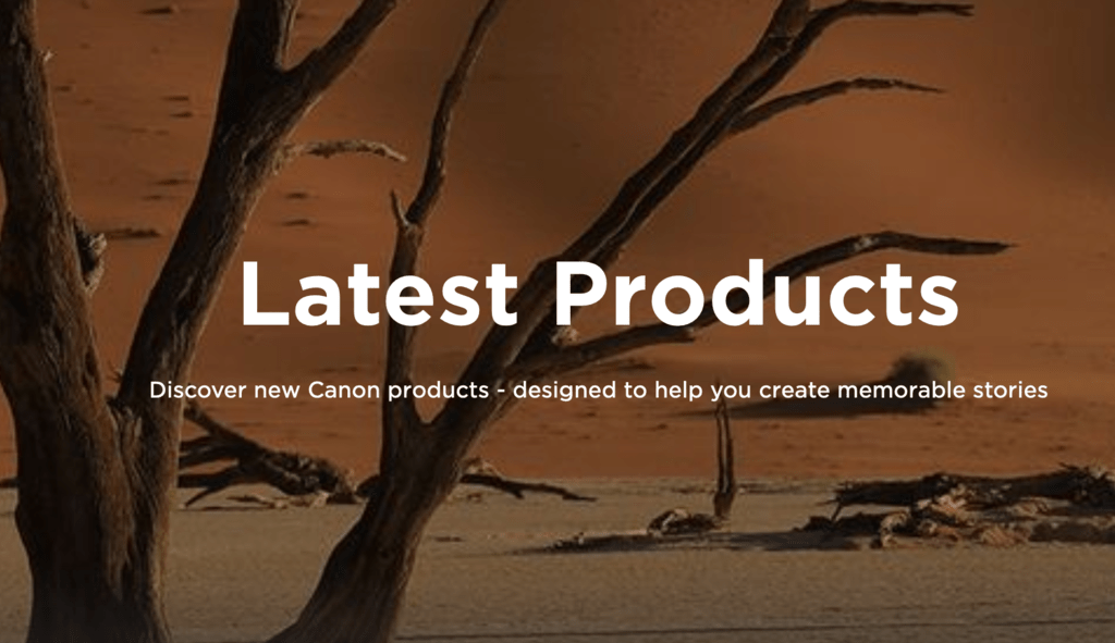 Latest products from Canon