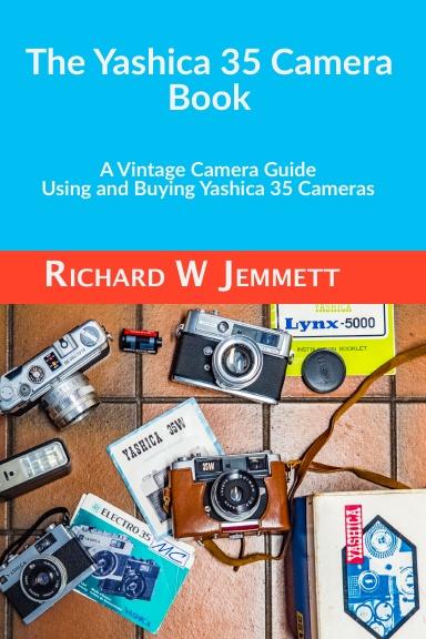 The Yashica 35 Camera Book – Hardback